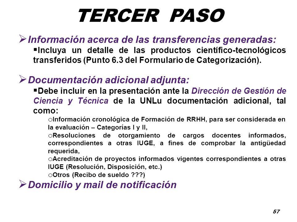 TERCER PASO Información acerca de las transferencias generadas: