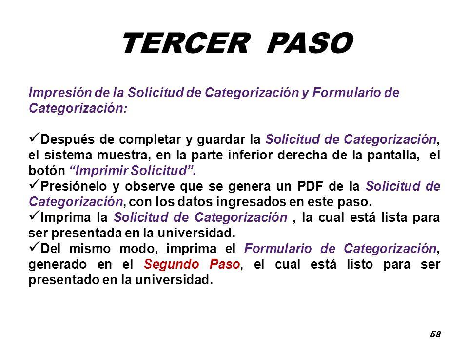 TERCER PASO Impresión de la Solicitud de Categorización y Formulario de Categorización: