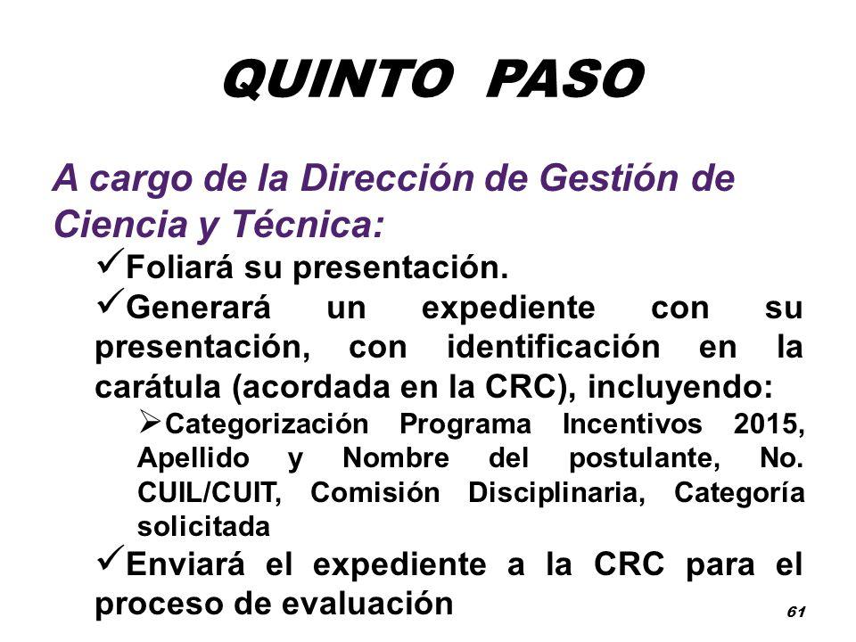 QUINTO PASO A cargo de la Dirección de Gestión de Ciencia y Técnica: