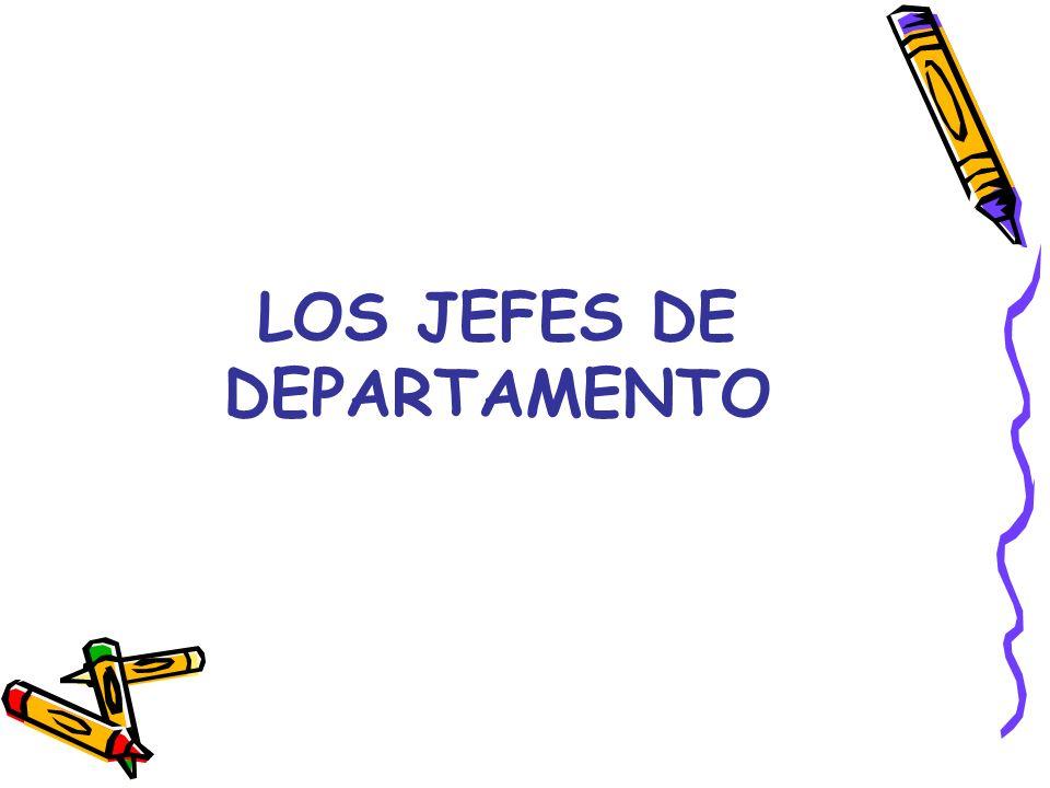 LOS JEFES DE DEPARTAMENTO