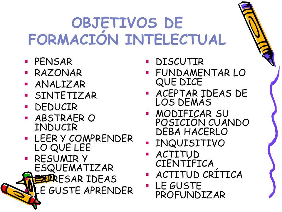 OBJETIVOS DE FORMACIÓN INTELECTUAL