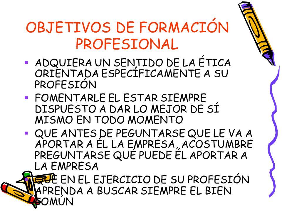 OBJETIVOS DE FORMACIÓN PROFESIONAL