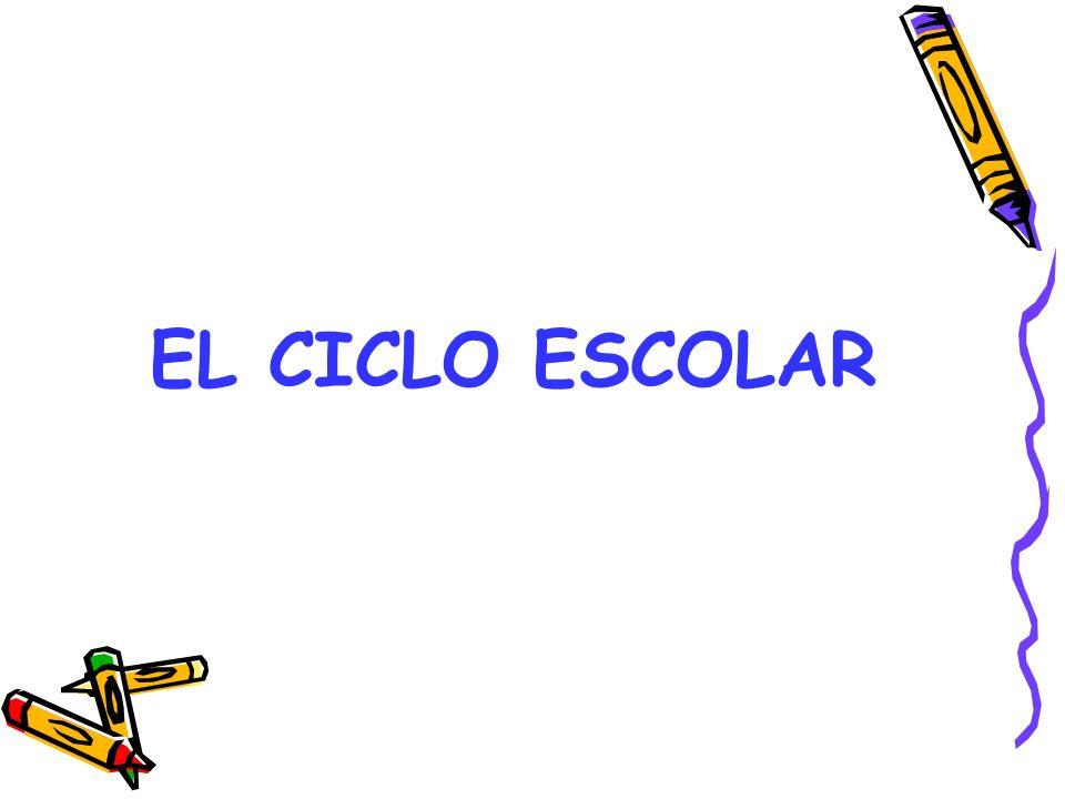 EL CICLO ESCOLAR
