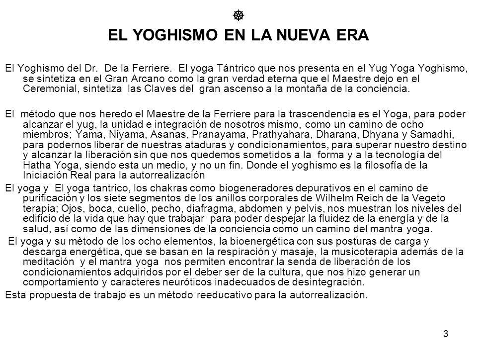 EL YOGHISMO EN LA NUEVA ERA