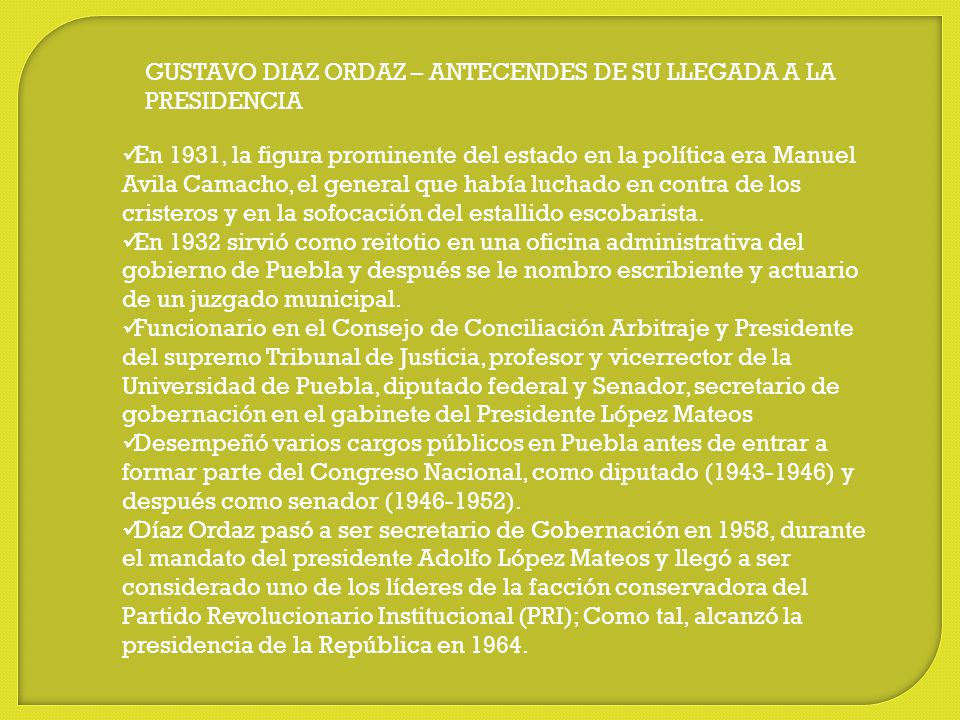 GUSTAVO DIAZ ORDAZ – ANTECENDES DE SU LLEGADA A LA PRESIDENCIA