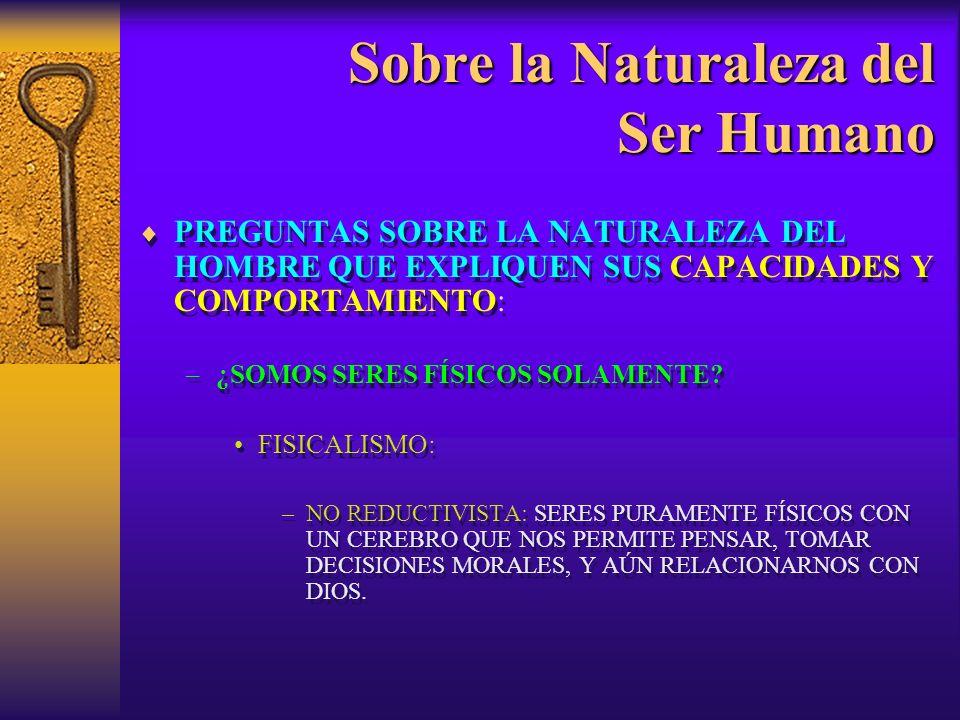 Sobre la Naturaleza del Ser Humano