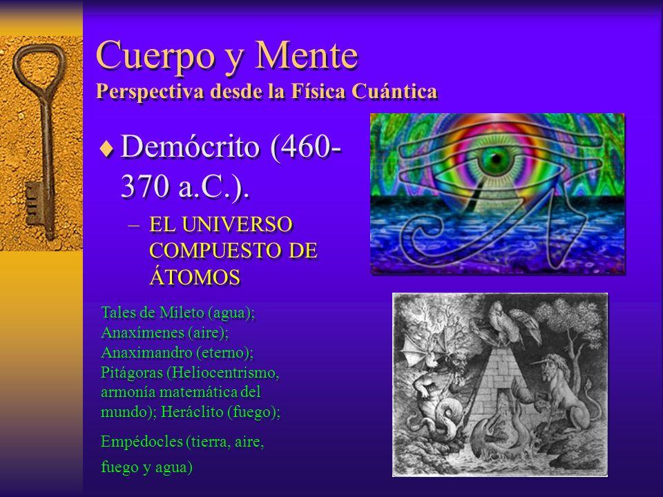 Cuerpo y Mente Perspectiva desde la Física Cuántica