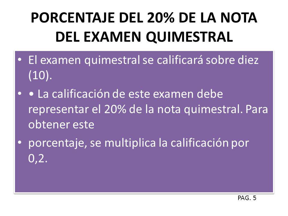 PORCENTAJE DEL 20% DE LA NOTA DEL EXAMEN QUIMESTRAL