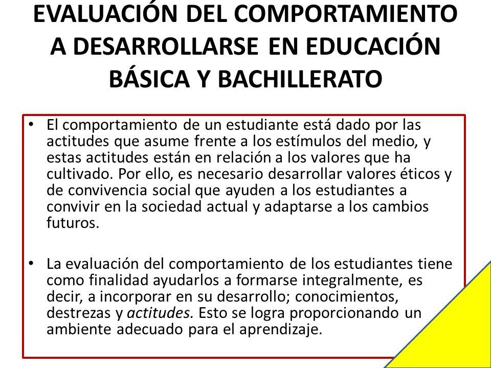 EVALUACIÓN DEL COMPORTAMIENTO A DESARROLLARSE EN EDUCACIÓN BÁSICA Y BACHILLERATO