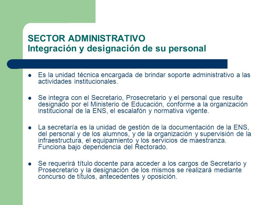 SECTOR ADMINISTRATIVO Integración y designación de su personal