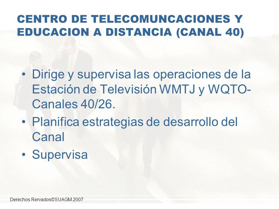 CENTRO DE TELECOMUNCACIONES Y EDUCACION A DISTANCIA (CANAL 40)