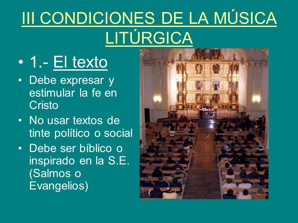 III CONDICIONES DE LA MÚSICA LITÚRGICA