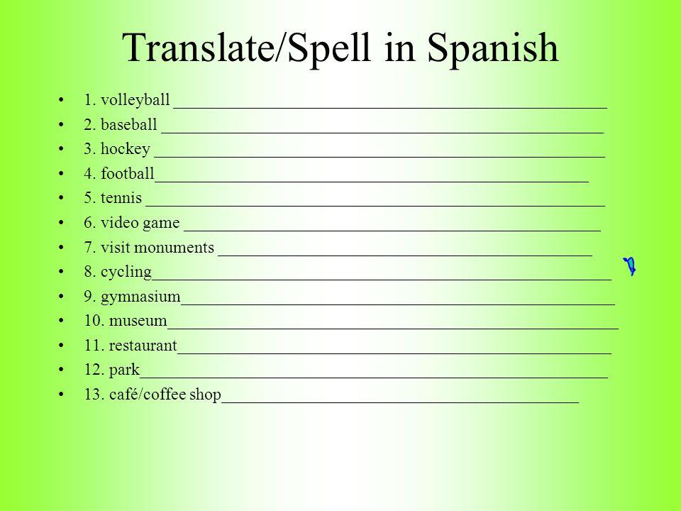 Translate/Spell in Spanish