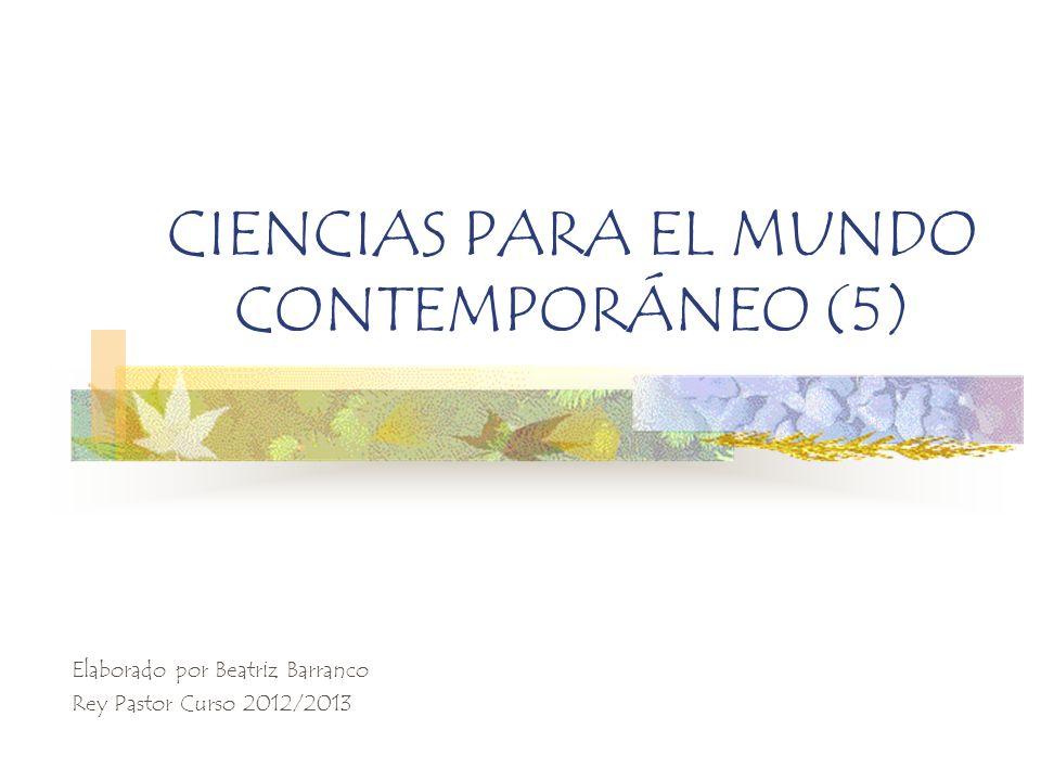 CIENCIAS PARA EL MUNDO CONTEMPORÁNEO (5)