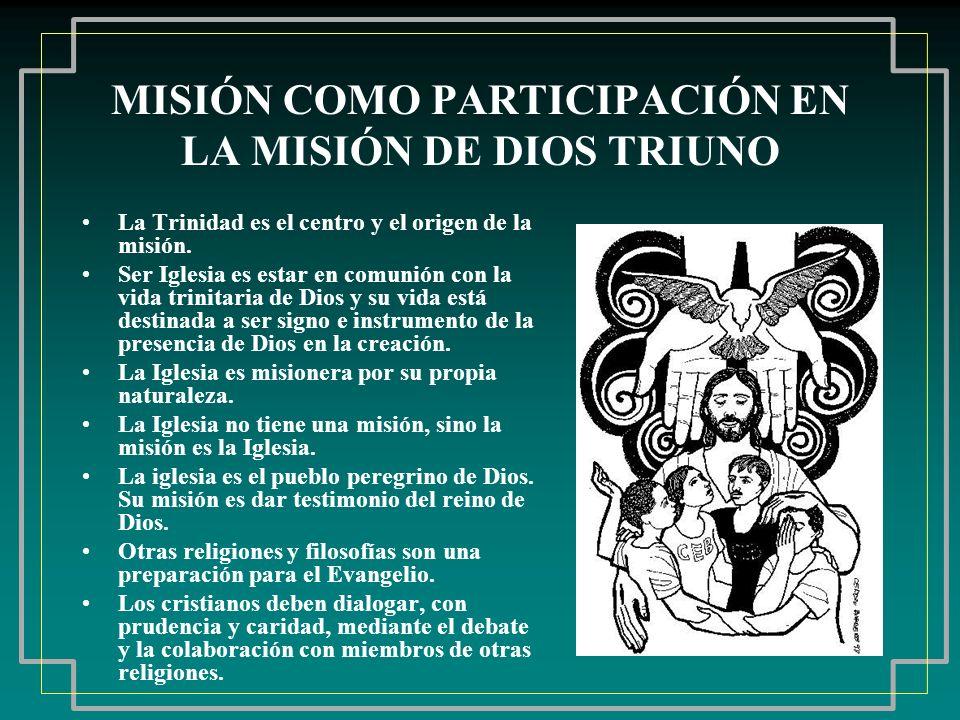 MISIÓN COMO PARTICIPACIÓN EN LA MISIÓN DE DIOS TRIUNO