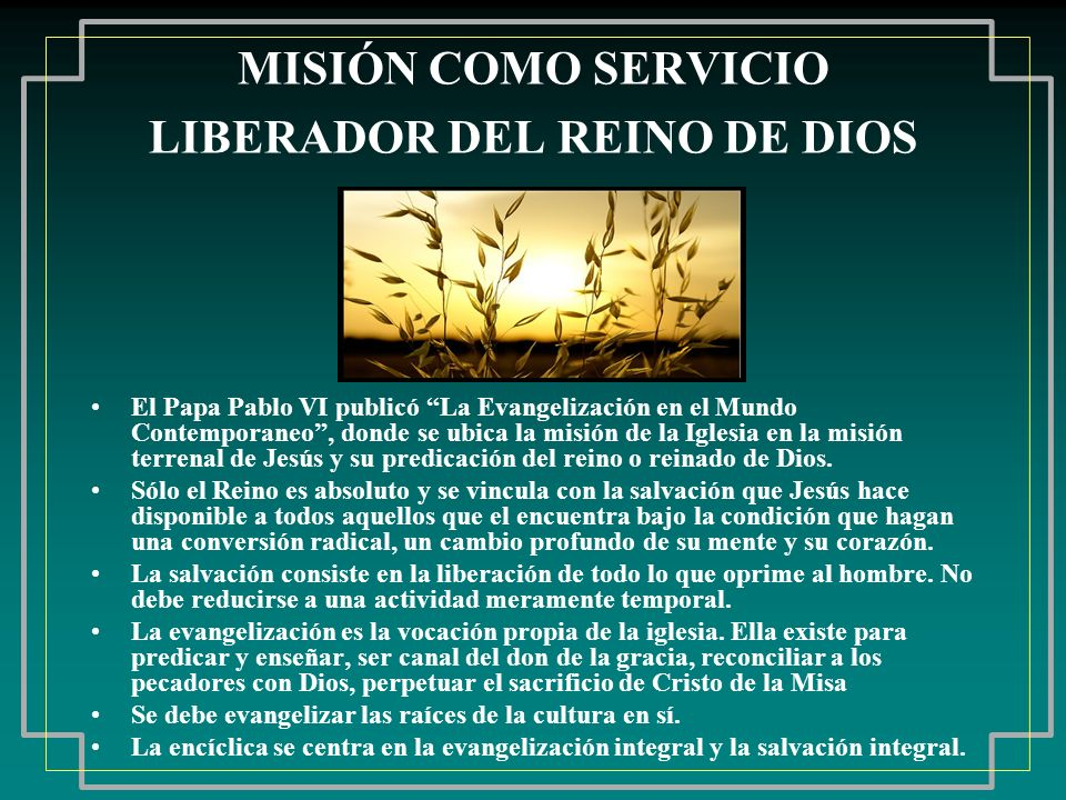 MISIÓN COMO SERVICIO LIBERADOR DEL REINO DE DIOS