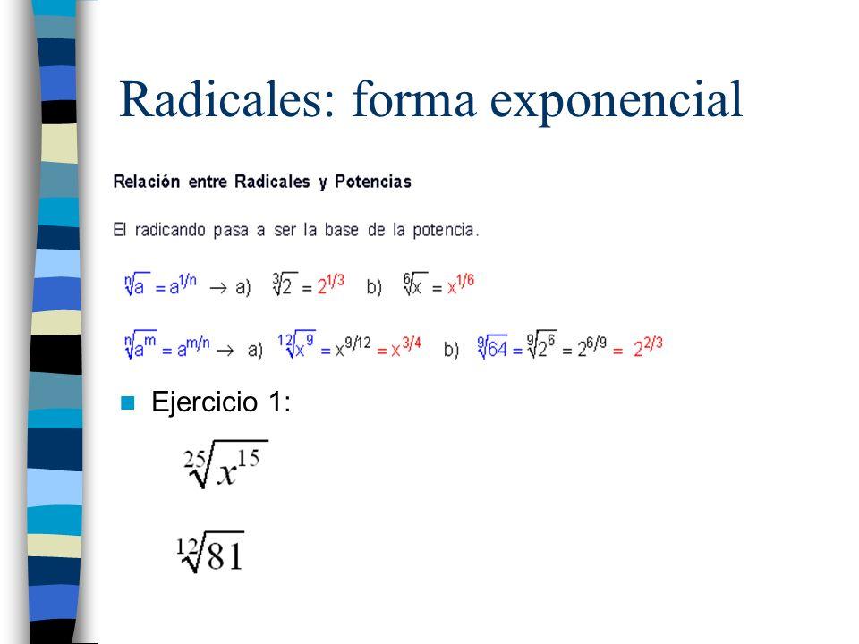 Radicales: forma exponencial