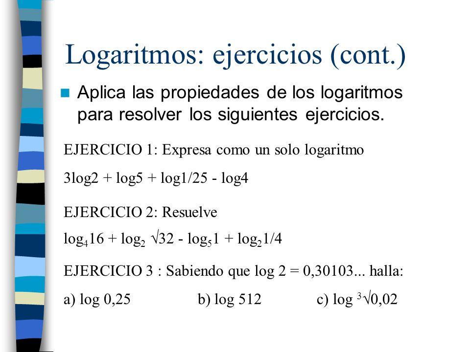 Logaritmos: ejercicios (cont.)