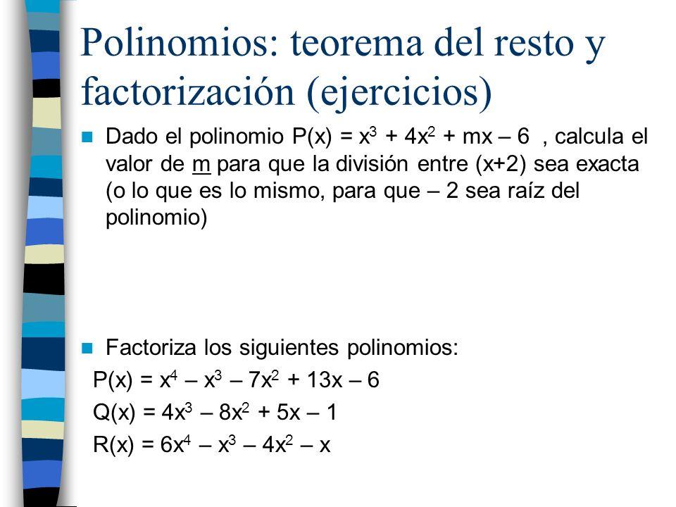 Polinomios: teorema del resto y factorización (ejercicios)