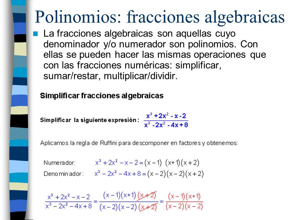 Polinomios: fracciones algebraicas