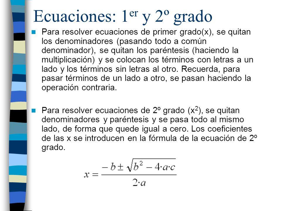 Ecuaciones: 1er y 2º grado