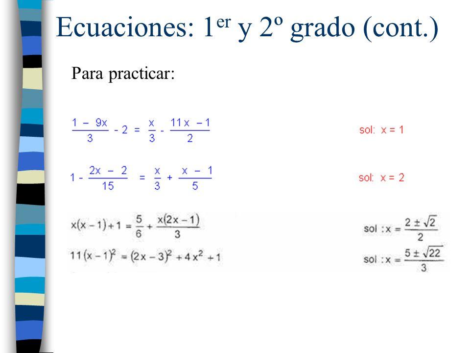Ecuaciones: 1er y 2º grado (cont.)