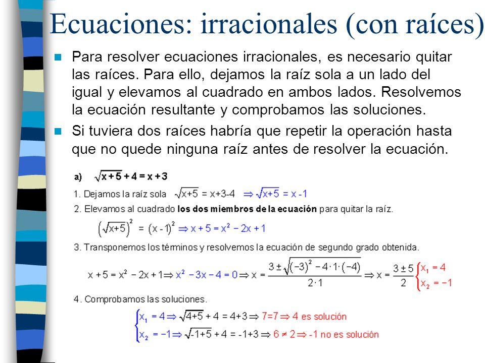 Ecuaciones: irracionales (con raíces)