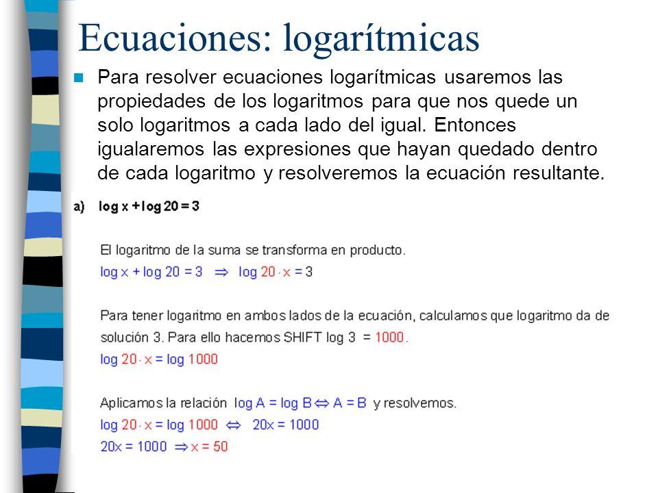Ecuaciones: logarítmicas