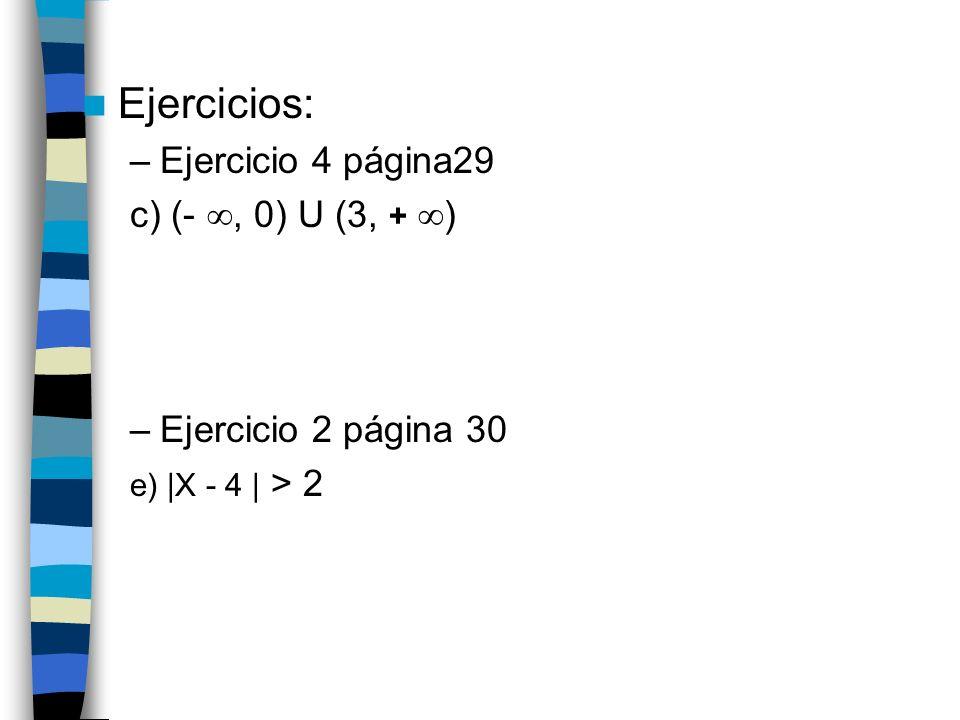 Ejercicios: Ejercicio 4 página29 c) (- , 0) U (3, + )
