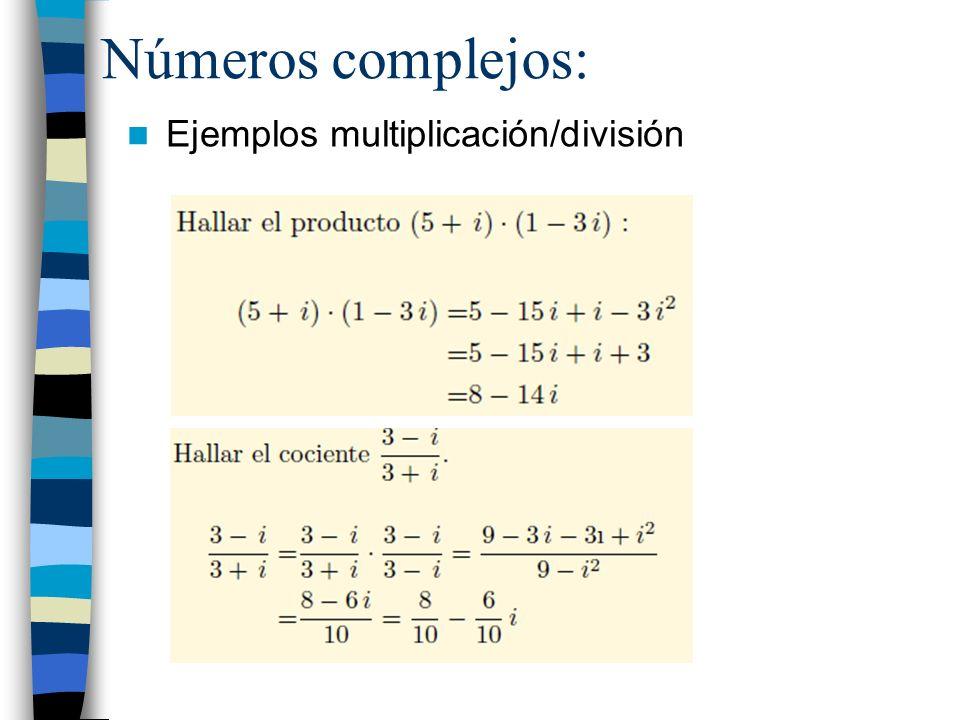 Números complejos: Ejemplos multiplicación/división