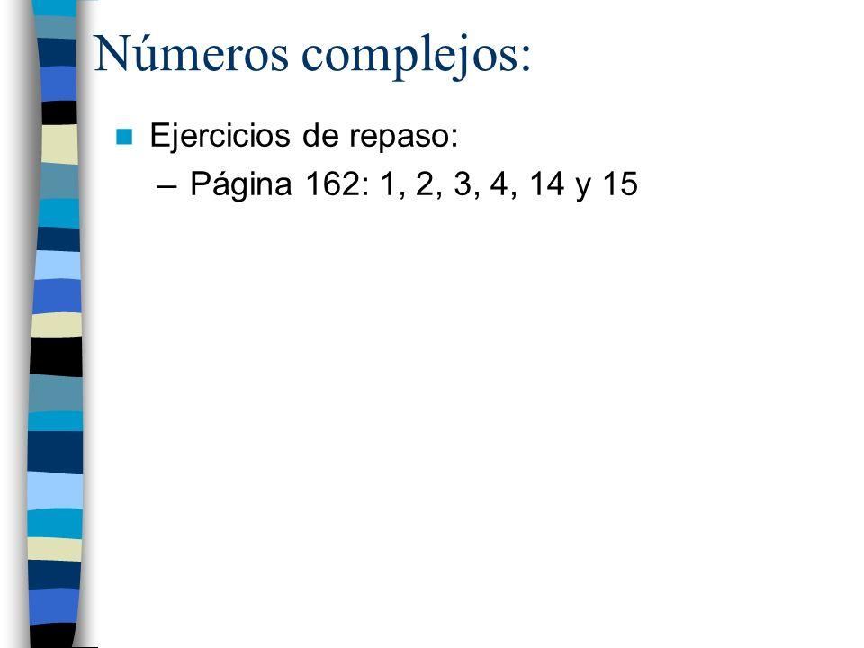 Números complejos: Ejercicios de repaso: