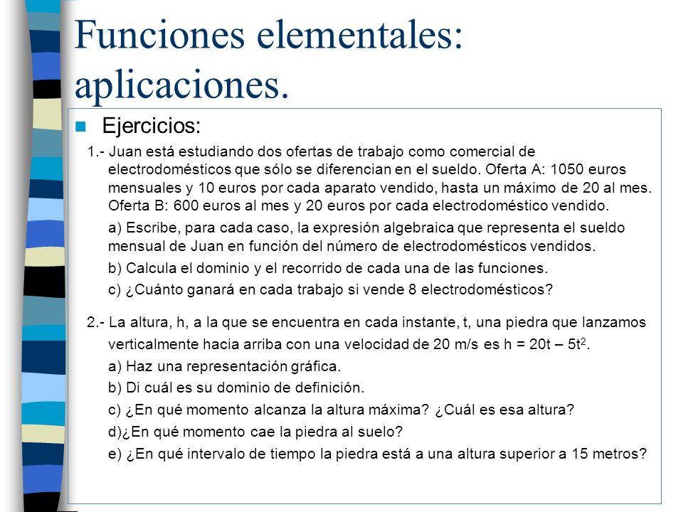 Funciones elementales: aplicaciones.
