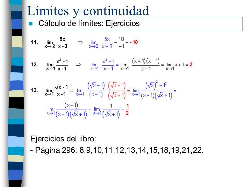 Límites y continuidad Cálculo de límites: Ejercicios