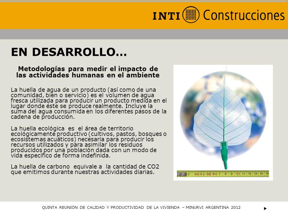 EN DESARROLLO… Metodologías para medir el impacto de las actividades humanas en el ambiente.