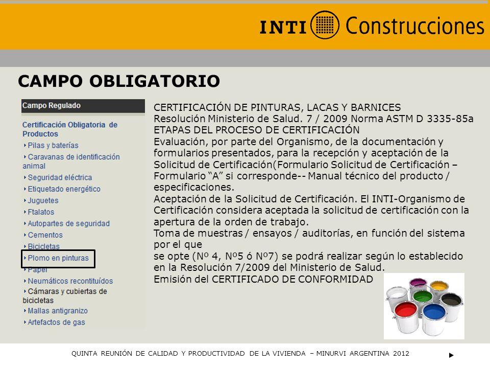CAMPO OBLIGATORIO CERTIFICACIÓN DE PINTURAS, LACAS Y BARNICES