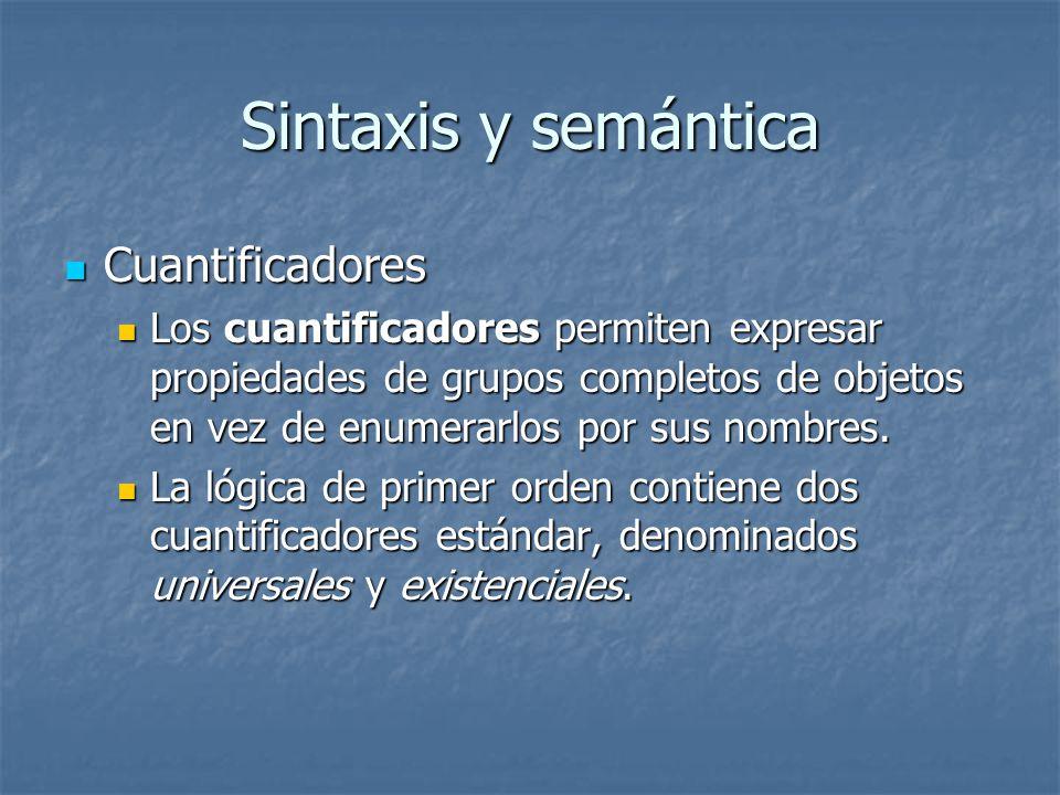 Sintaxis y semántica Cuantificadores