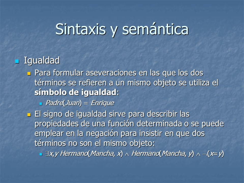 Sintaxis y semántica Igualdad