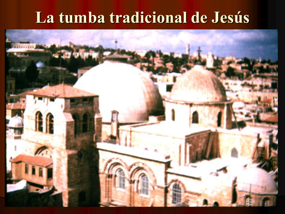 La tumba tradicional de Jesús