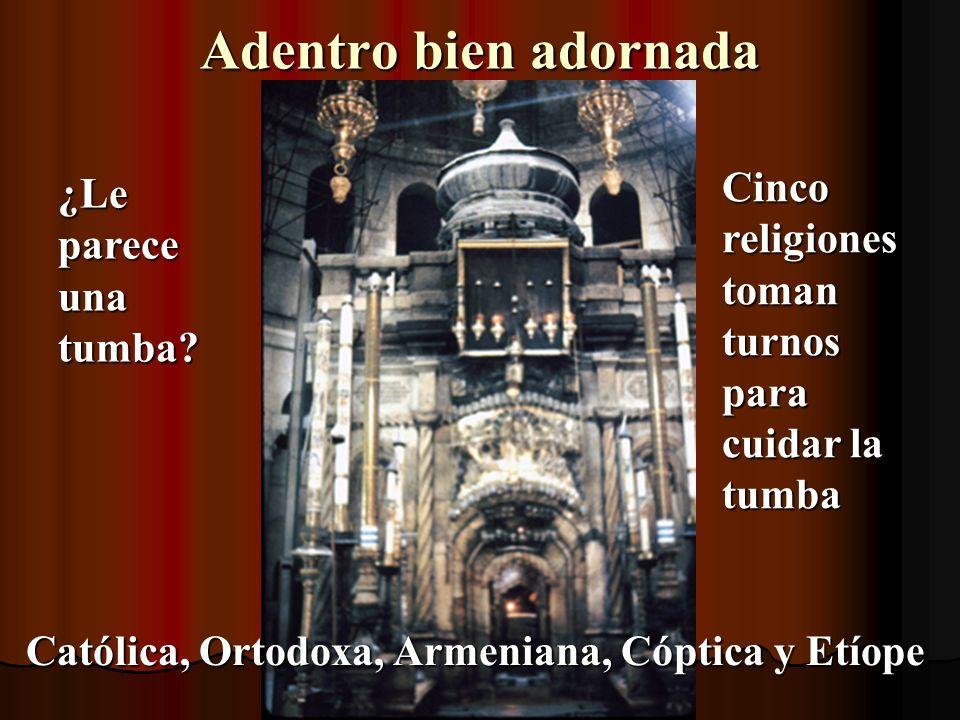 Adentro bien adornada Cinco religiones toman turnos para cuidar la tumba.