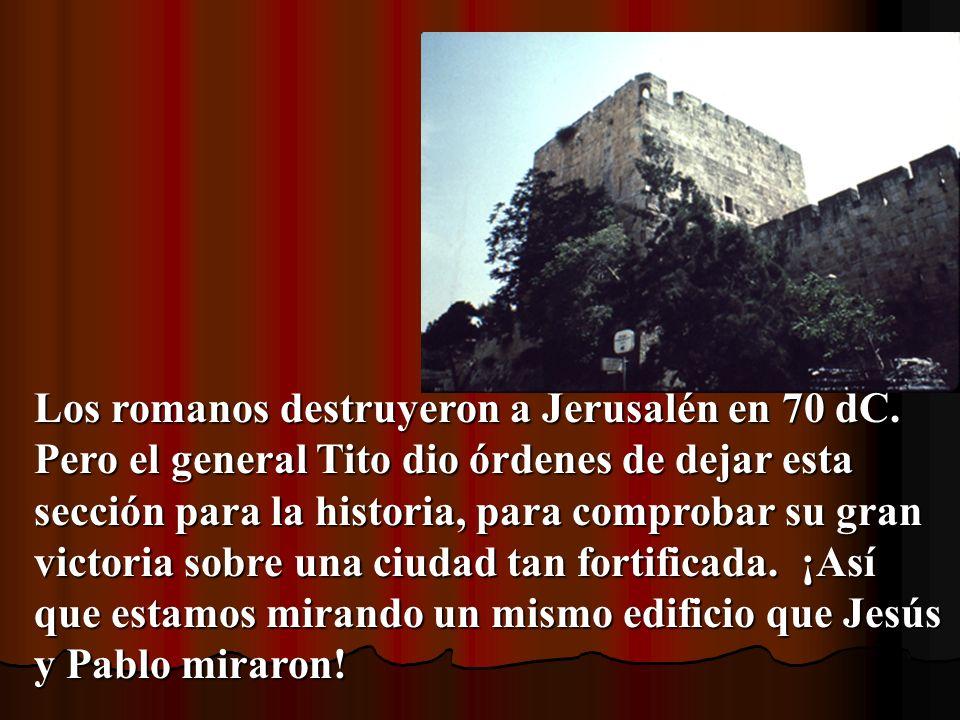 Los romanos destruyeron a Jerusalén en 70 dC