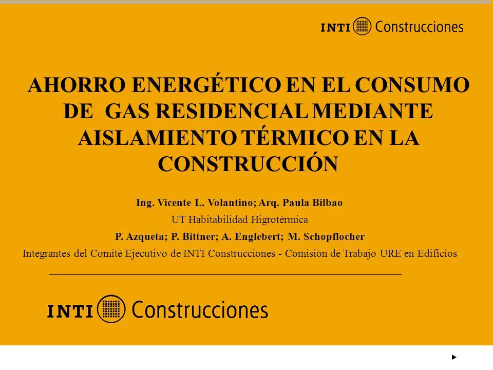AHORRO ENERGÉTICO EN EL CONSUMO DE GAS RESIDENCIAL MEDIANTE AISLAMIENTO TÉRMICO EN LA CONSTRUCCIÓN