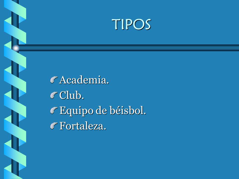 TIPOS Academia. Club. Equipo de béisbol. Fortaleza.