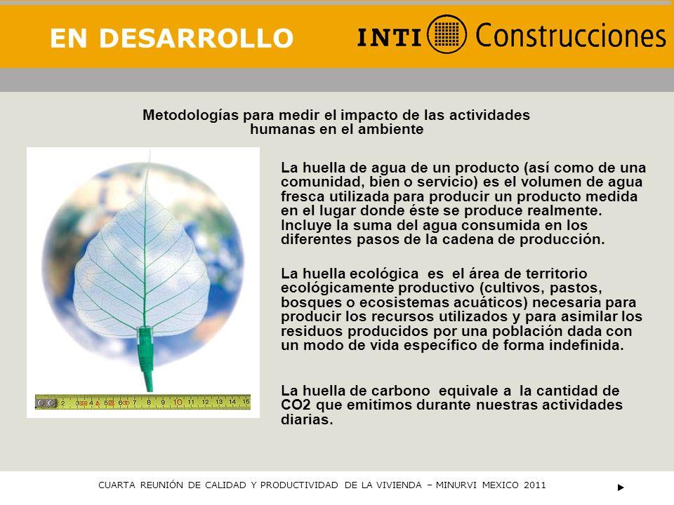 EN DESARROLLO Metodologías para medir el impacto de las actividades humanas en el ambiente.