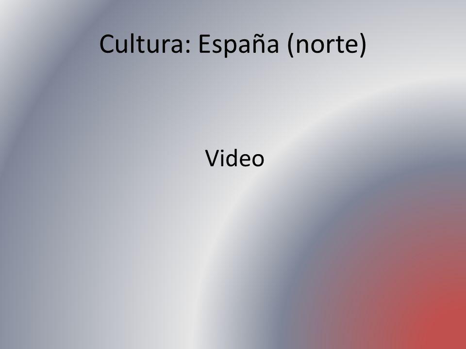 Cultura: España (norte)