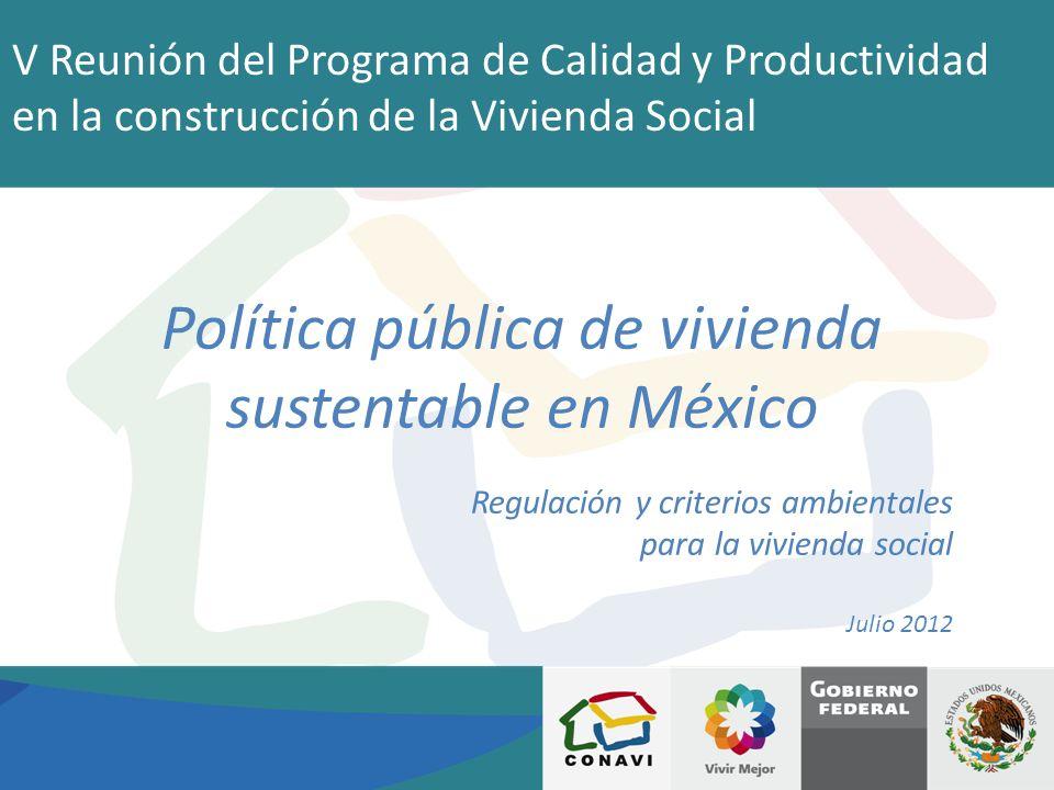 Política pública de vivienda sustentable en México