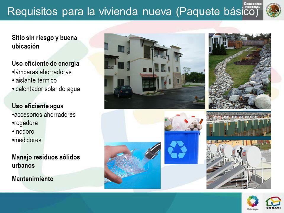 Requisitos para la vivienda nueva (Paquete básico)