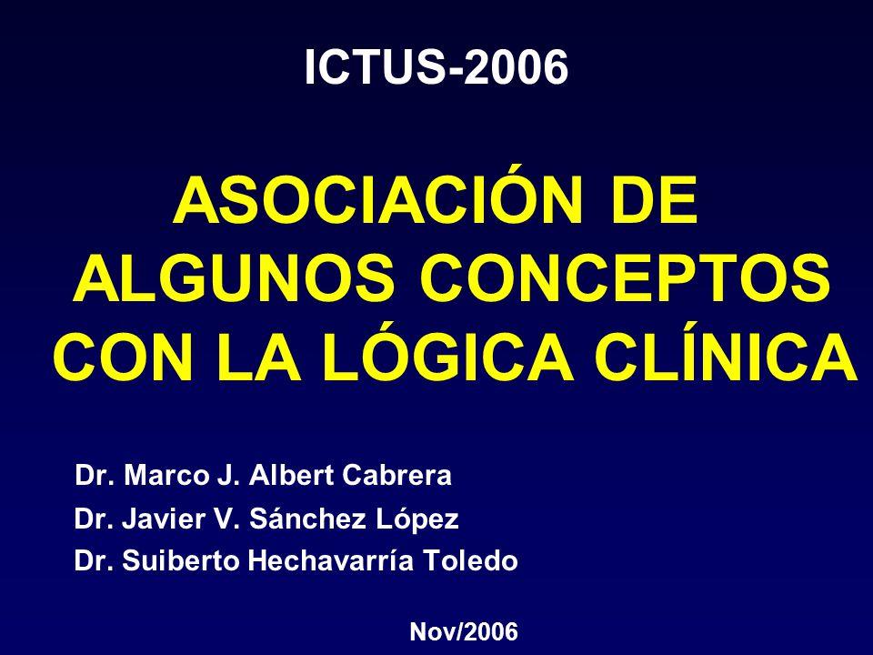 ASOCIACIÓN DE ALGUNOS CONCEPTOS CON LA LÓGICA CLÍNICA