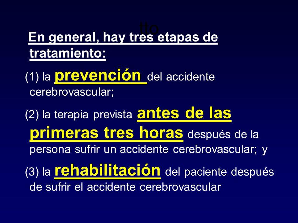 tto En general, hay tres etapas de tratamiento: