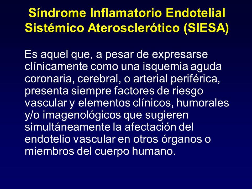 Síndrome Inflamatorio Endotelial Sistémico Aterosclerótico (SIESA)