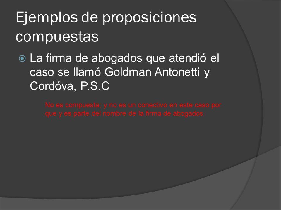 Ejemplos de proposiciones compuestas